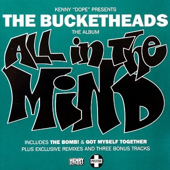 Kenny Dope Presents The Bucketheads - All In The Mind (CD)