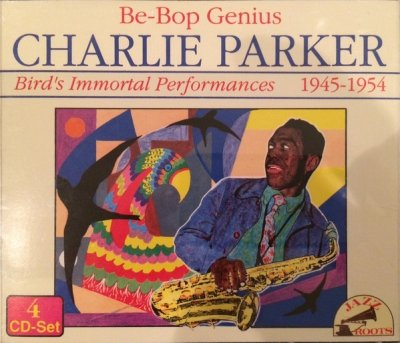 Charlie Parker - Be-Bop Genius. Bird's Immortal Performances 1945-1954 (4CD)