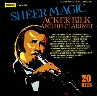 Acker Bilk & His Clarinet - Sheer Magic (LP)