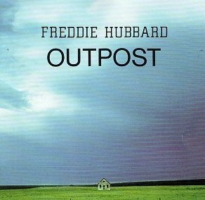 Freddie Hubbard - Outpost (CD)