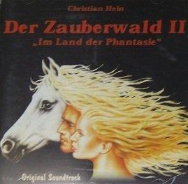 Christian Hein - Der Zauberwald II Im Land Der Phantasie (CD)