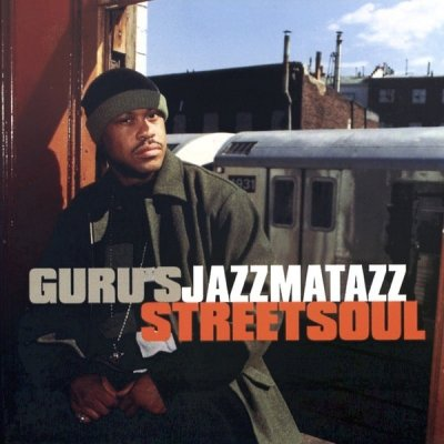 Guru - Guru's Jazzmatazz Streetsoul (CD)