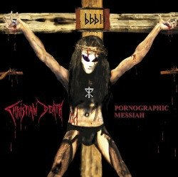 Christian Death - Pornographic Messiah (CD)