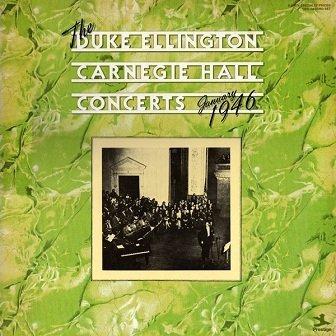 Duke Ellington And His Orchestra - The Duke Ellington Carnegie Hall Concerts January 1946 (2LP)