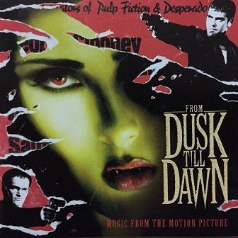 From Dusk Till Dawn: Music From The Motion Picture (CD)