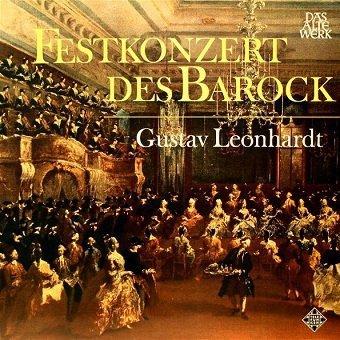 Gustav Leonhardt - Festkonzert Des Barock (LP)