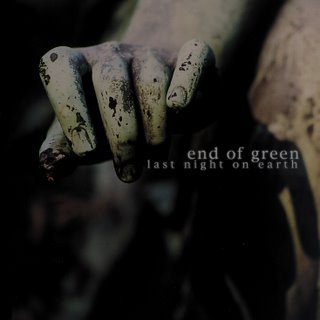 End Of Green - Last Night On Earth (CD)