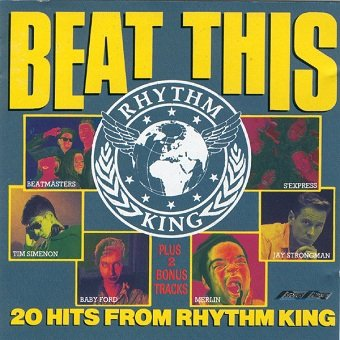 Beat This - The Hits Of Rhythm King (CD)