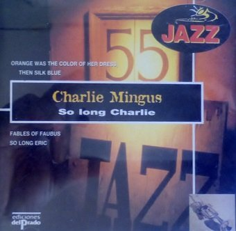 Charles Mingus - So Long Charlie (CD)