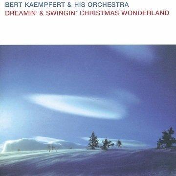 Bert Kaempfert & His Orchestra - Dreamin' & Swingin' Christmas Wonderland (CD)