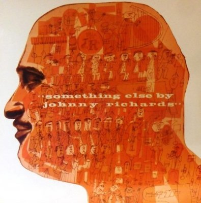 Johnny Richards And His Orchestra - Something Else By Johnny Richards (LP)