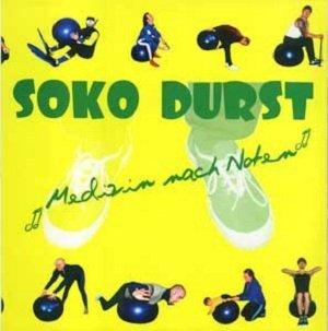 Soko Durst - Medizin Nach Noten (LP)