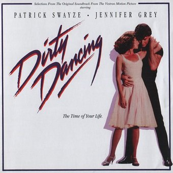 Dirty Dancing (Selections From The Original Soundtrack) (CD)