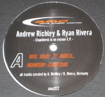 Andrew Richley & Ryan Rivera - Stupidness Is No Excuse EP (12'')