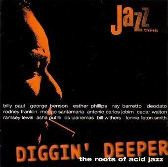 Diggin' Deeper - The Roots Of Acid Jazz (CD)