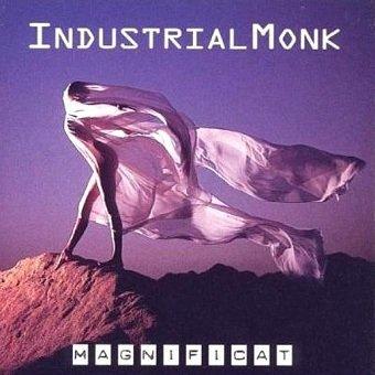 Industrial Monk - Magnificat (CD)