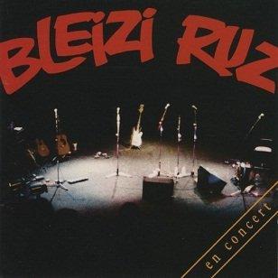 Bleizi Ruz - En Concert (CD)