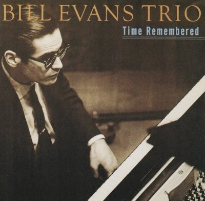 Bill Evans Trio - Time Remembered (CD)
