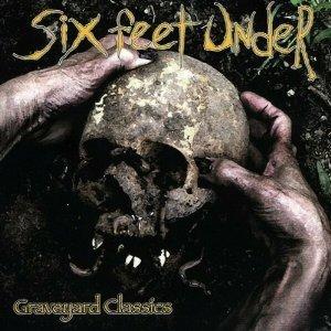 Six Feet Under - Graveyard Classics (CD)