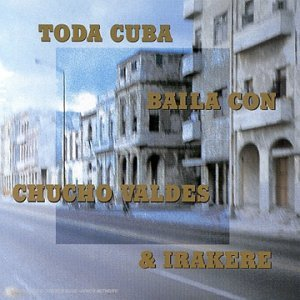 Chucho Valdés & Irakere - Toda Cuba Baila Con (CD)