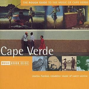 The Rough Guide To The Music Of Cape Verde (CD)