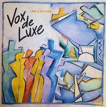 Vox De Luxe - Like A Picture (LP)