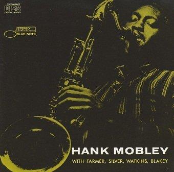 Hank Mobley - The Hank Mobley Quintet (CD)