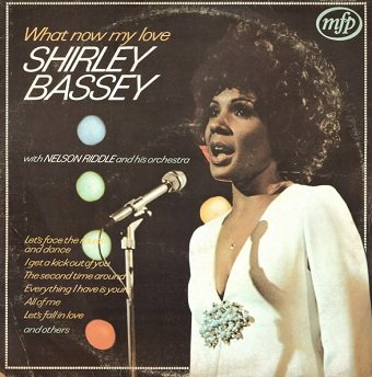 Shirley Bassey With Nelson Riddle And His Orchestra - What Now My Love (LP)