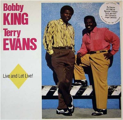 Bobby King & Terry Evans - Live And Let Live! (LP)