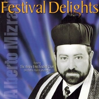 Alberto Mizrahi - Festival Delights (CD)