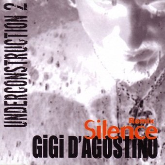 Gigi D'Agostino - Underconstruction 2 Silence Remix (CD)