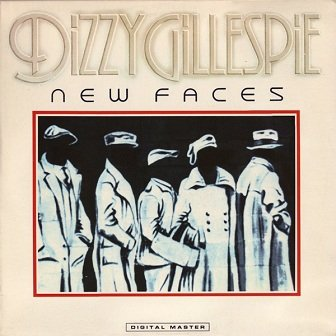 Dizzy Gillespie - New Faces (LP)