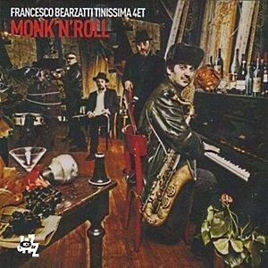 Francesco Bearzatti Tinissima 4et - Monk'N'Roll (CD)