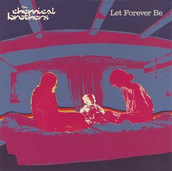The Chemical Brothers - Let Forever Be (Maxi-CD)