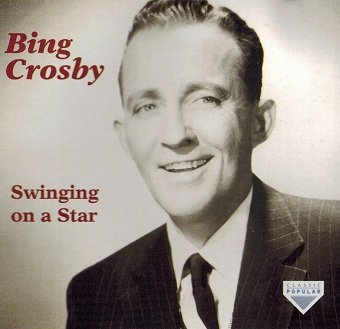 Bing Crosby - Swinging On A Star (CD)