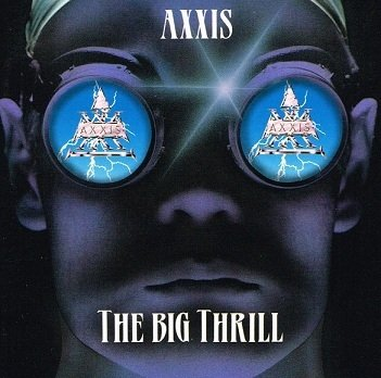 Axxis - The Big Thrill (CD)