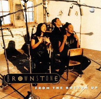 Brownstone - From The Bottom Up (CD)