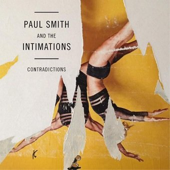 Paul Smith And The Intimations - Contradictions (LP)