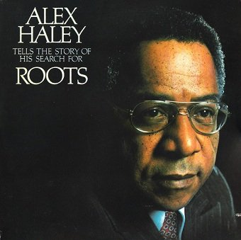 Alex Haley - Tells The Story Of His Search For Roots (2LP)
