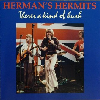 Herman's Hermits - Theres A Kind Of Hush (CD)