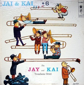 J.J. Johnson & Kai Winding - Jay & Kai + 6: The Jay And Kai Trombone Octet (LP)