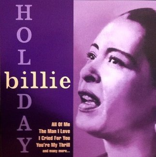 Billie Holiday - The Greatest Jazz Singer Of All Time! (CD)