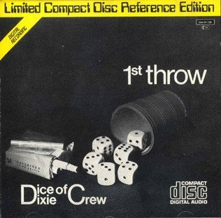The Dice Of Dixie Crew - 1st Throw (CD)