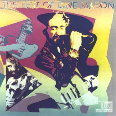 Dave Mason - The Best Of Dave Mason (CD)