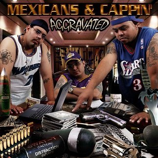 Aggravated - Mexicans And Cappin' (CD)