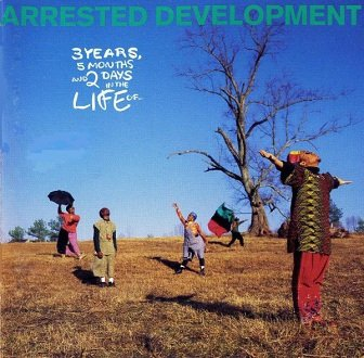 Arrested Development - 3 Years, 5 Months And 2 Days In The Life Of ... (CD)
