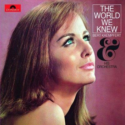 Bert Kaempfert & His Orchestra - The World We Knew (CD)