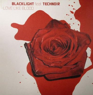 Blacklight Ft. Technoir - Love Like Blood (2x12'')