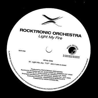 Rocktronic Orchestra - Light My Fire (12'')