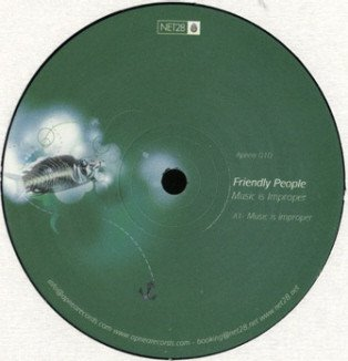 Friendly People - Music Is Improper (12'')